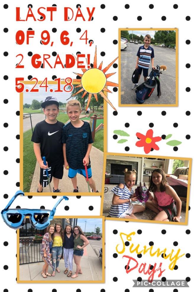 5.24.18 Last day of 9,6,4,2 Grade!